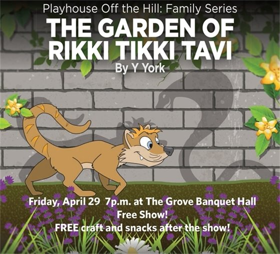 ARTSCONNECT WYOMING FINE ARTS CENTER HOST THE CINCINNATI PLAYHOUSE OFF HILL PRODUCTION OF GARDEN RIKKI TIKKI TAVI